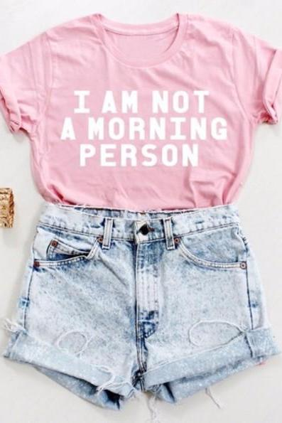 Graphic Tee Featuring I Am Not A Morning Person Slogan, Foldable Sleeves and Crew Neck